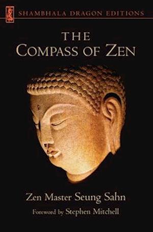 The Compass of Zen af Seung Sahn