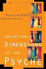Archetypal Dimensions of the Psyche af Marie-Louise von Franz, Marie-Luise Von Franz