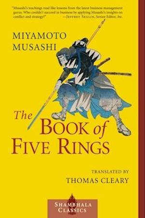 The Book of Five Rings af Thomas Cleary, Miyamoto Musashi, Musashi Miyamoto