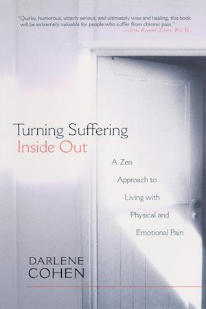Turning Suffering Inside Out af Darlene Cohen