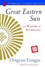 Great Eastern Sun af Chogyam Trungpa, Carolyn Rose Gimian