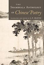 The Shambhala Anthology of Chinese Poetry af J. P. Seaton
