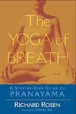 The Yoga of Breath af Richard Rosen
