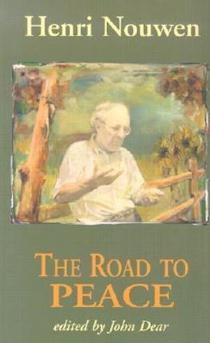 The Road to Peace af Henri J. M. Nouwen