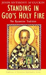 Standing in God's Holy Fire af John Anthony Mcguckin