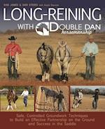 Long-Reining With Double Dan Horsemanship