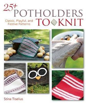 25+ Potholders to Knit af Stina Tiselius