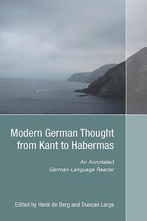Modern German Thought from Kant to Habermas af Henk De Berg