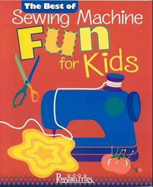 Best of Sewing Machine Fun for Kids af Nancy Smith, Lynda Milligan
