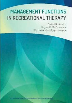 Bog, paperback Management Functions in Recreational Therapy af David R. Austin