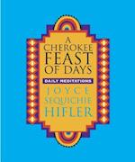 A Cherokee Feast of Days (Cherokee Feast of Days)