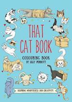That Cat Book Coloring Book (Meditative Mindful Coloring)