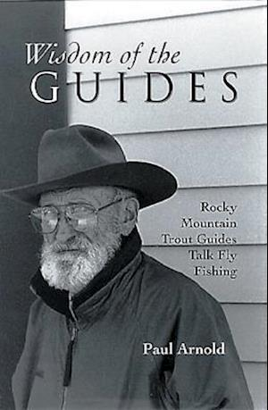Bog, paperback Wisdom of the Guides af Paul F. Arnold