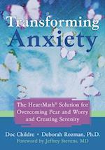 Transforming Anxiety af Deborah Rozman, Doc Lew Childre