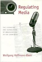 Regulating Media af Wolfgang Hoffmann-riem