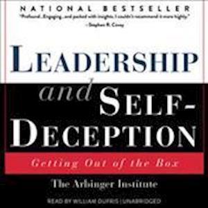 Lydbog, CD Leadership And Self-Deception af Arbinger Institute