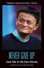 Never Give Up (In Their Own Words)