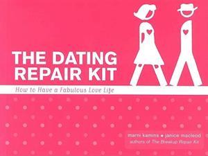 The Dating Repair Kit af Marni Kamins, Janice Macleod