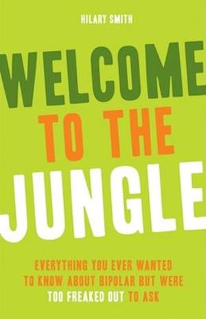 Welcome to the Jungle af Hilary Smith