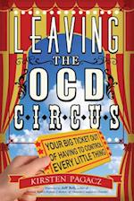 Leaving the OCD Circus