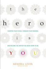 The Hero Is You (Open Center Book)