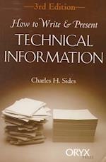 How to Write &Present Technical Information af Charles H. Sides
