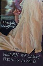 Helen Keller Really Lived af Elisabeth Sheffield