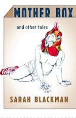 Mother Box and Other Tales af Sarah Blackman