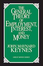 The General Theory of Employment, Interest, and Money af John Maynard Keynes