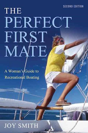 The Perfect First Mate af Joy Smith