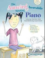 The Amazing Incredible Shrinking Piano af Thornton Cline