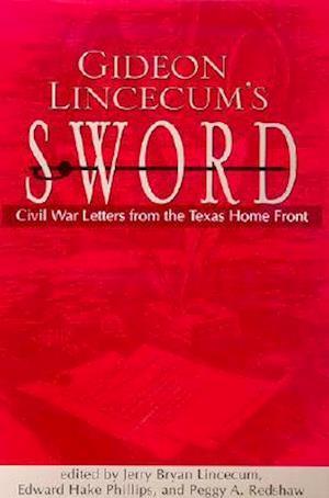 Gideon Lincecum's Sword af Gideon Lincecum