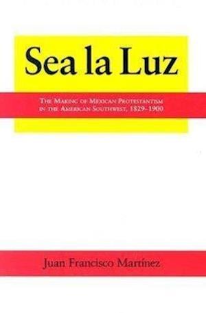 Sea La Luz af Juan Francisco Martinez