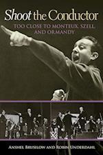Shoot the Conductor (Mayborn Literary Nonfiction)