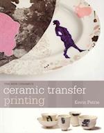Ceramic Transfer Printing af Kevin Petrie
