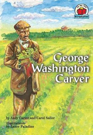 George Washington Carver af Andy Carter, Carol Saller, Lance Paladino