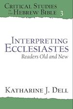 Interpreting Ecclesiastes af Katharine J. Dell