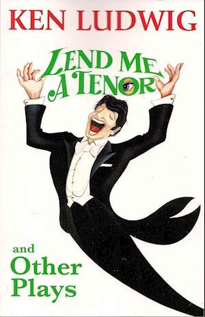 Bog, paperback Lend Me a Tenor and Other Plays af Ken Ludwig
