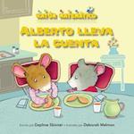 Alberto Lleva La Cuenta (Albert Keeps Score) (Raton Matematico Mouse Math)