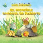 El Increible Caracol de Alberto (Albert's Amazing Snail) (Raton Matematico Mouse Math)