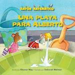 Una Playa Para Alberto (a Beach for Albert) (Raton Matematico Mouse Math)