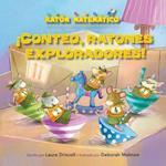 Conteo, Ratones Exploradores! (Count Off, Squeak Scouts!) (Raton Matematico Mouse Math)