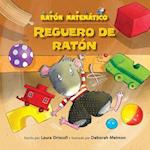Reguero de Raton (a Mousy Mess) (Raton Matematico Mouse Math)