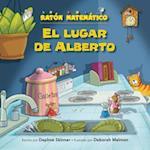 El Lugar de Alberto (the Right Place for Albert) (Raton Matematico Mouse Math)