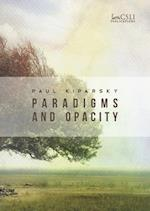 Paradigms and Opacity (Lecture Notes)