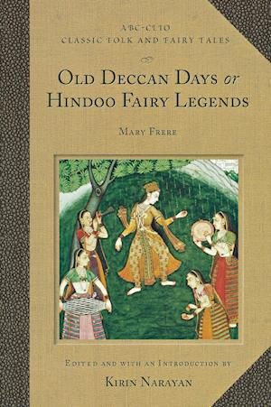 Old Deccan Days or Hindoo Fairy Legends af Mary Frere