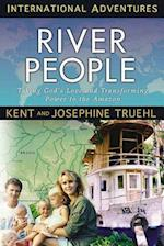 The River People (International Adventure)