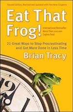 Eat That Frog! af Brian Tracy