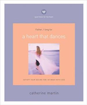 A Heart That Dances af Catherine Martin