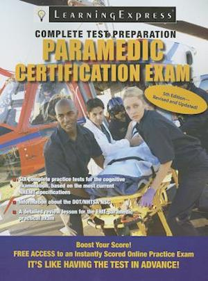Paramedic Certification Exam af Learning Express